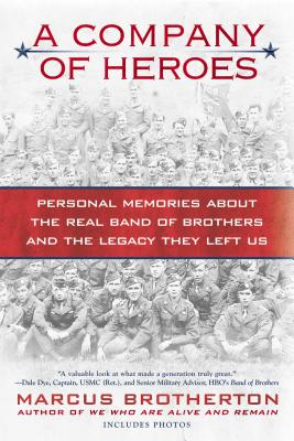 A Company of Heroes By Brotherton, Marcus