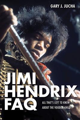 Jimi Hendrix Faq By Jucha, Gary